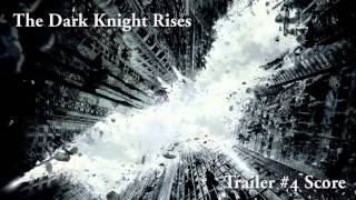 The Dark Knight Rises - Trailer #4 Score [NEW Download Link]