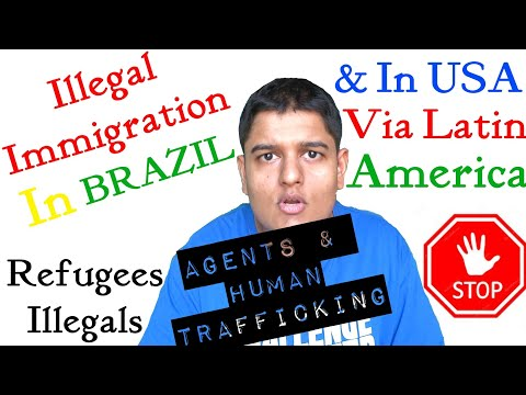 Illegal Immigration In Brazil? Yes, It EXISTS & USA Via Latin America | Refugees & Human Trafficking