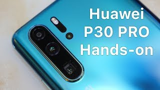 Huawei P30 Pro Hands-on: The Ultimate Smartphone Camera?