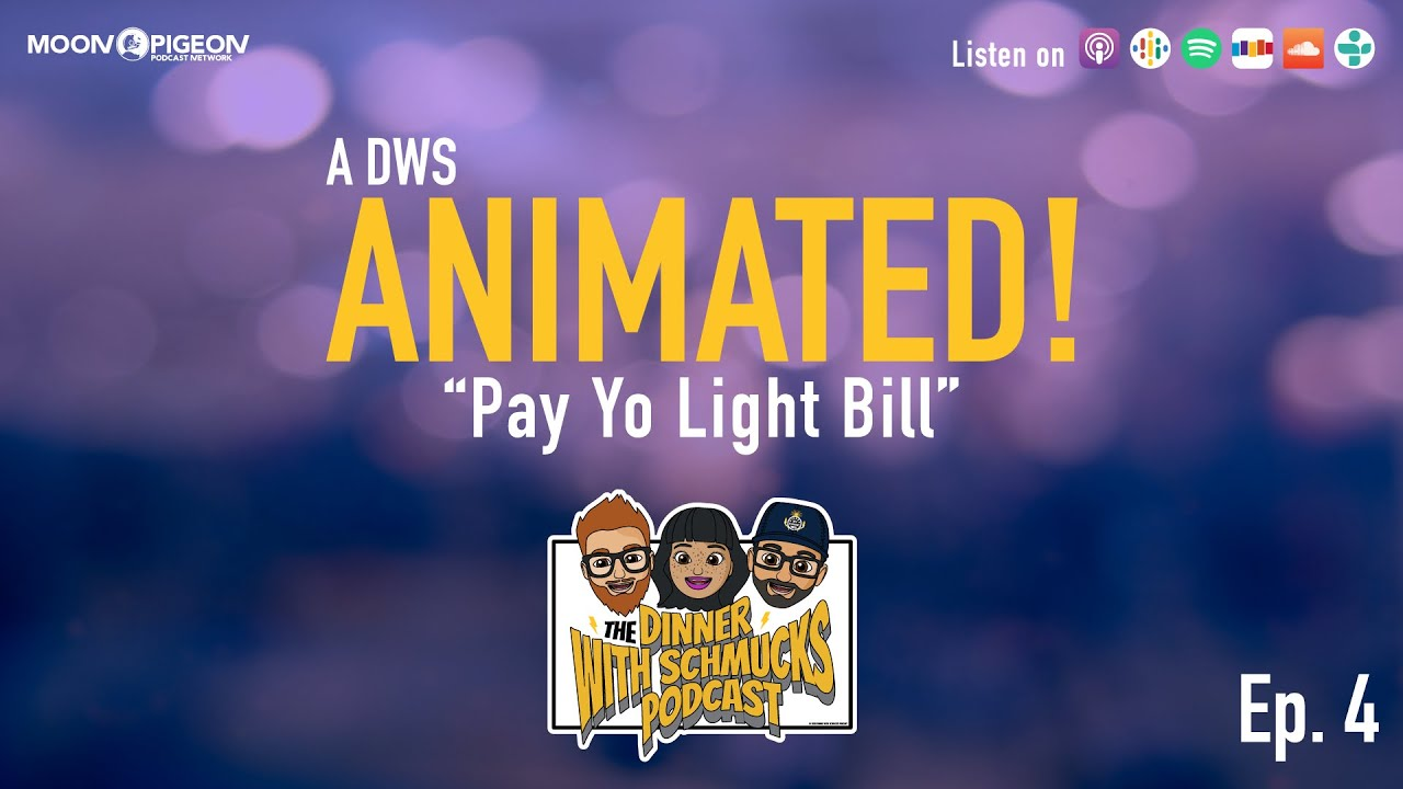"DWS Animated! Episode 4 ""Pay Yo Light Bill"""