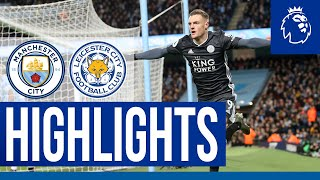 Jamie Vardy Scores 17th Goal Of The Season As Foxes Are Beaten | Manchester City 3 Leicester City 1