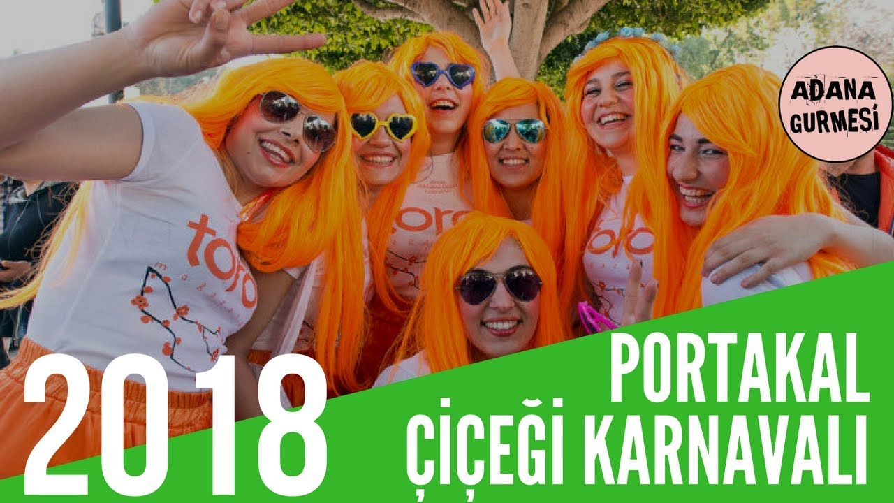Portakal Cicegi Karnavali 2018 1 Gun Portakal Cicegi Festivali 2018