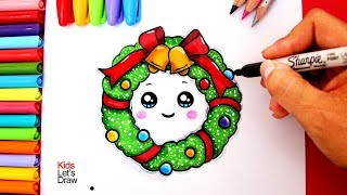 Aprende a dibujar una CORONA DE NAVIDAD Kawaii | How to Draw a Cute Christmas Wreath