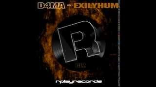 D4MA - Exilyhum