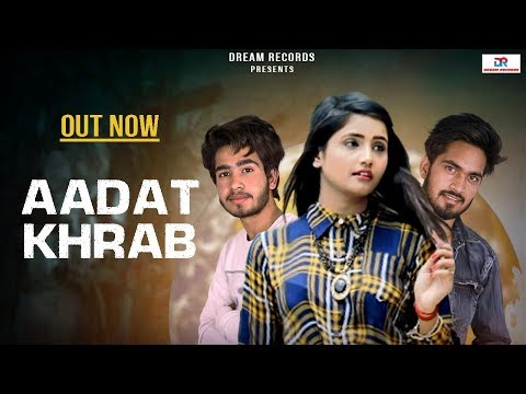 Aadat Kharab - Pooja Punjaban | New Haryanvi Songs Haryanavi 2019 | R Singh, D Sunny | Dream Records