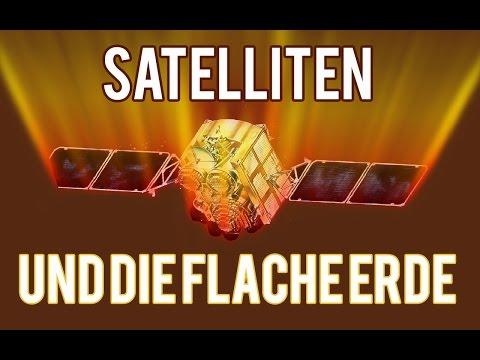 Satelliten und die flache Erde!