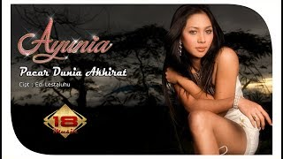 AYUNIA - PACAR DUNIA AKHIRAT (OFFICIAL MUSIC VIDEO) Mp3