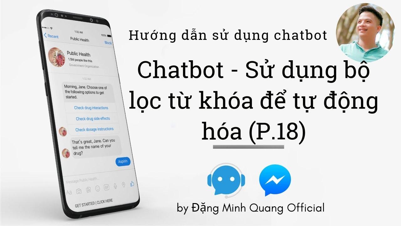 Cách sử dụng bộ lọc từ khóa trong Chatbot (P.18)