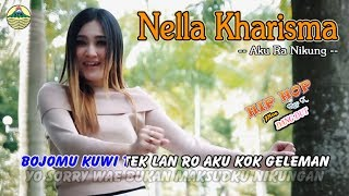 Gambar cover Nella Kharisma - Aku Ra Nikung _ Hip Hop Rap X   |   (Official Video)   #music