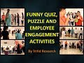 Funny Puzzle and Quiz | Team Building | Employee Engagement Activities | Trifid Research