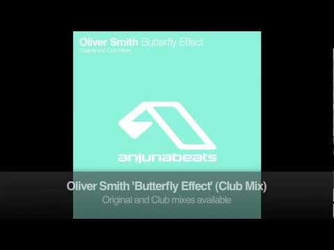 Oliver Smith - Butterfly Effect (Club Mix)