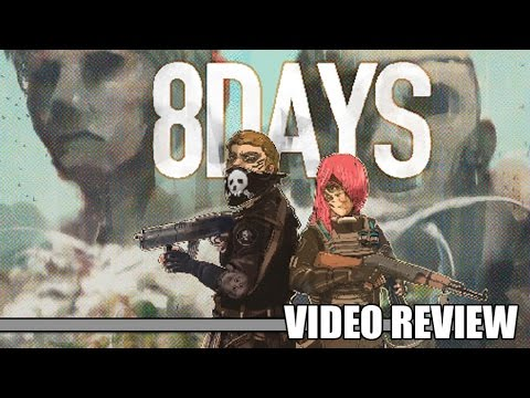 Review: 8Days (Steam) - Defunct Games