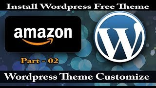 Wordpress free theme install | Customize header menu | Wordpress bangla tutorial for beginner✔Part-2
