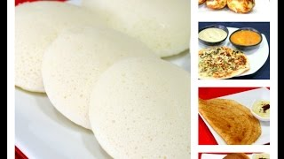 All in One Batter - How to Prepare Idli/ Dosa Batter Recipe| South Indian Breakfast