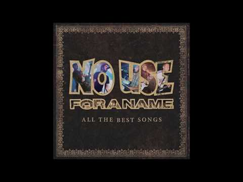 No Use For A Name All The Best Songs (Full Album 2015)