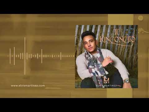 Elvis Martinez - Tu Rinconcito (Audio Oficial) álbum Musical Yo Vivo por ti - 2019 - 동영상
