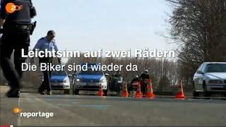 LEICHTSINN AUF ZWEI RÄDERN ZDF Reportage Die Biker sind wieder da