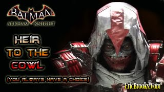 Heir to the Cowl - Batman: Arkham Knight