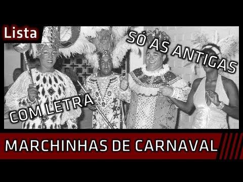 Marchinhas De Carnaval So As Antigas Com Letra Youtube