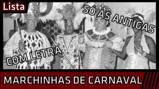 Baixar Marchinhas de Carnaval, Só as antigas! (Com Letra)
