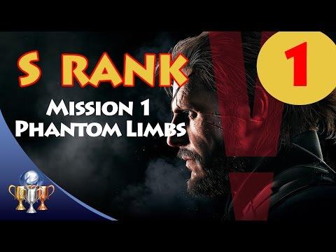 Metal Gear Solid V The Phantom Pain - S RANK Walkthrough (Mission 1 - PHANTOM LIMBS)