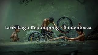 Lirik Lagu Kepompong - Sindentosca
