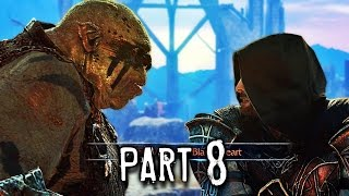 Middle Earth Shadow of Mordor Walkthrough Gameplay Part 8 - Dark Ranger (PS4)