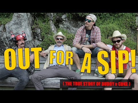 OUT FOR A SIP - FRIGGIN' BUDDY v COKE - OFFICIAL VIDEO