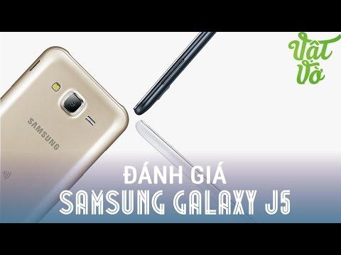 Vật Vờ - Đánh giá chi tiết Samsung Galaxy J5: nhiều điểm tốt mà cũng có điểm chê