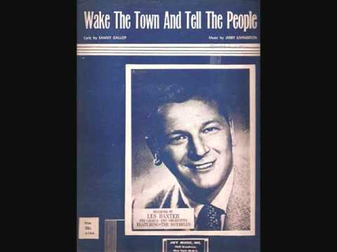 Les Baxter and His Orchestra - Wake the Town and Tell the People (1955)