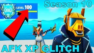 *AFK XP GLITCH* Fortnite How to LEVEL UP FAST in Season 10! (Season X)