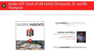 Insider 039: Touch of Life Family Chiropractic, Dr. and Mr. Thompson