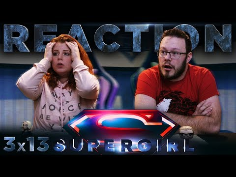 "Supergirl 3×13 REACTION!! ""Both Sides Now"""