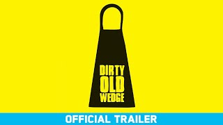 Dirty Old Wedge - Something Kreative - Official Trailer - Ron Romanosky, Fred Simpson