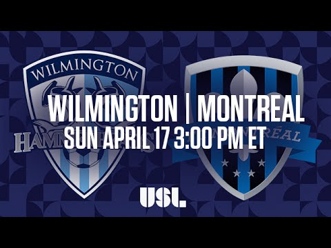 WATCH LIVE: Wilmington Hammerheads FC vs FC Montreal 4-17-16