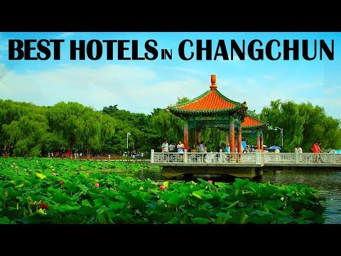 Best Hotels and Resorts in Changchun, China