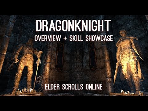Dragonknight Overview and Skills showcase  - Elder Scrolls Online