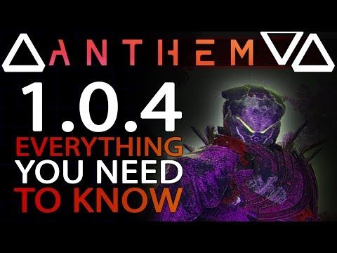 HUGE ANTHEM PATCH 1.0.4 | LET'S GO THROUGH IT ALL