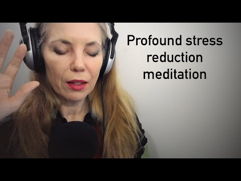Profound stress reduction guided meditation