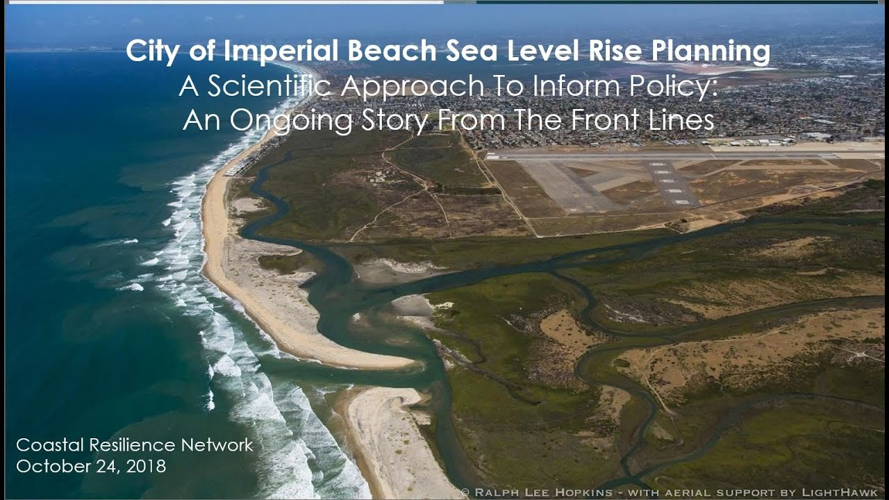 Coastal Resilience Network Webinar: Imperial Beach Sea Level Rise Planning