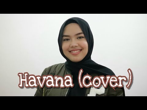 Havana - Camila Cabello ft. Young Thug (cover by Sheryl Shazwanie)