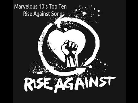 Top 10 Rise Against Songs - YouTube