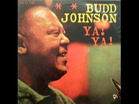 Budd Johnson - Ya! Ya! 1964 (FULL LP) [Swing, Bop, Mainstream Jazz]