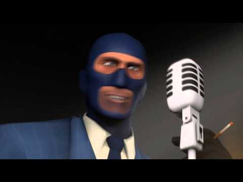 That would be your mother! - The Spy [Team Fortress 2] from YouTube · Duration:  11 seconds