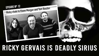 RICKY GERVAIS is DEADLY SIRIUS #12