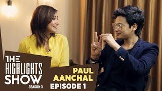 Paul Shah & Aanchal Sharma @ THE HIGHLIGHTS SHOW | Season 3 | Ep. 1 | SATRU GATE
