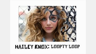 Hailey Knox - Loopty Loop (Audio)