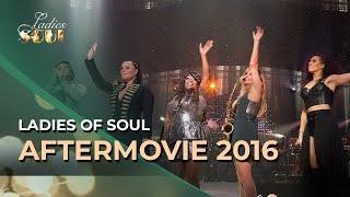 Ladies of Soul Live At The Ziggo Dome 2016