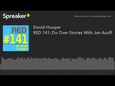 RED 141: Do Over Stories With Jon Acuff