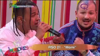 Piso 21- Mami en vivo en Los 15 mejores.mp3